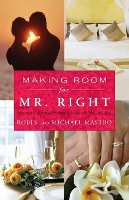 Making Room for Mr. Right book