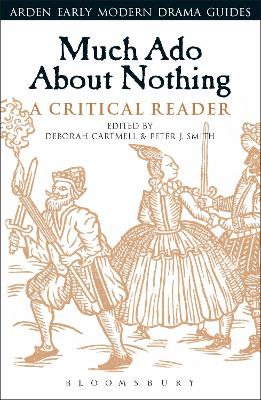 Much Ado About Nothing: A Critical Reader by Deborah Cartmell
