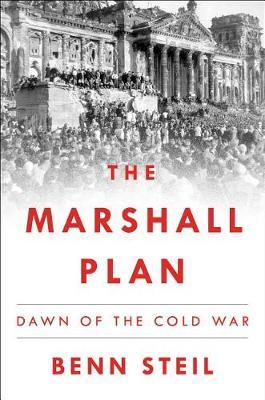 Marshall Plan by Benn Steil