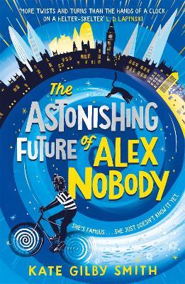 The Astonishing Future of Alex Nobody book