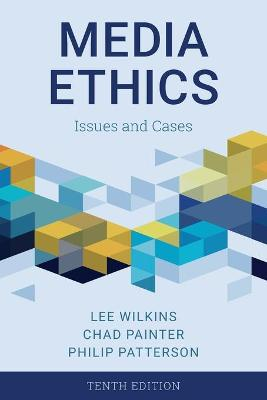 Media Ethics: Issues and Cases book
