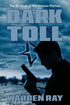 Dark Toll by Warren Ray