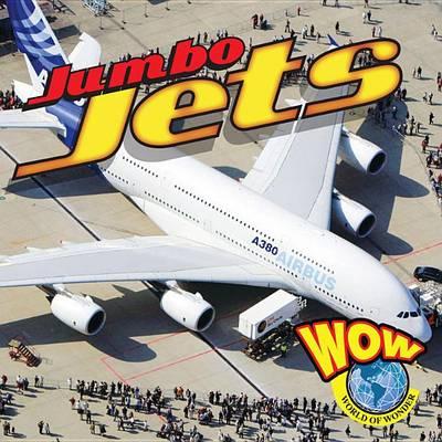 Jumbo Jets by Blaine Wiseman