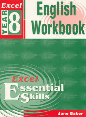 Excel Year 8 English Workbook: Year 8 by Jane Baker