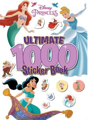 Disney Princess: Ultimate 1000 Sticker Book by