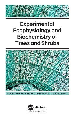 Experimental Ecophysiology and Biochemistry of Trees and Shrubs book