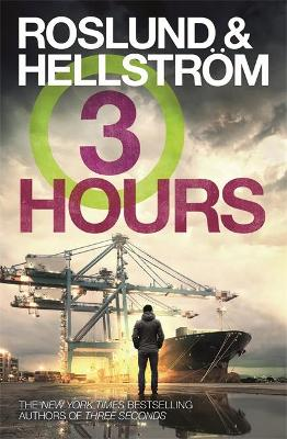 Three Hours by Anders Roslund