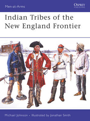 Indian Tribes of the New England Frontier book