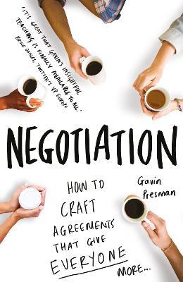 Negotiation by Gavin Presman