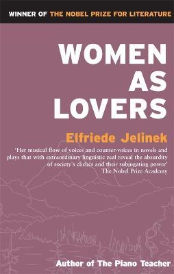 Women as Lovers by Elfriede Jelinek