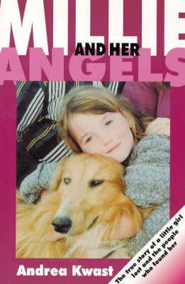 Millie and Her Angels: The True Story of a Little Girl Lost and the People Who Found Her book
