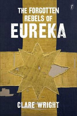 Forgotten Rebels Of Eureka book