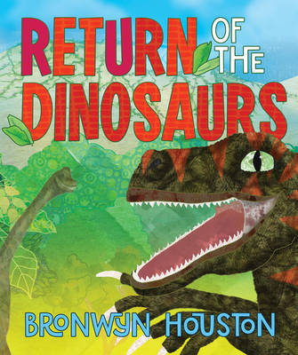 Return of the Dinosaurs book