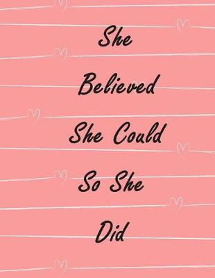 She Believed She Could So She Did by Irene Brown