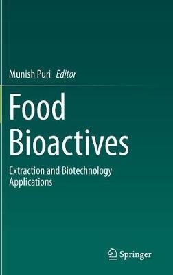 Food Bioactives by Munish Puri