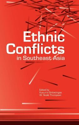 Ethnic Conflicts in Southeast Asia book