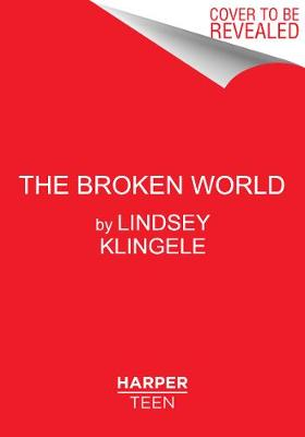 Broken World by Lindsey Klingele