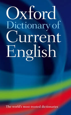 Oxford Dictionary of Current English by Edited Dictionary