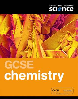 Twenty First Century Science: GCSE Chemistry Student Book book