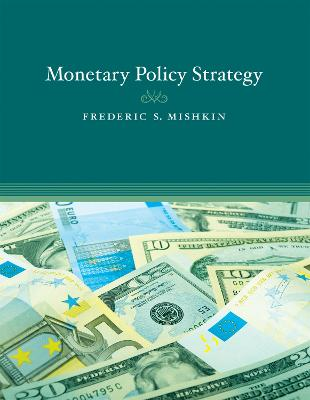 Monetary Policy Strategy by Frederic S. Mishkin