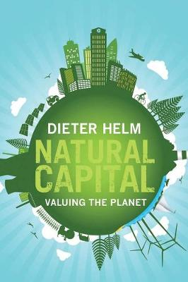 Natural Capital by Dieter Helm
