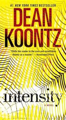 Intensity by Dean R Koontz