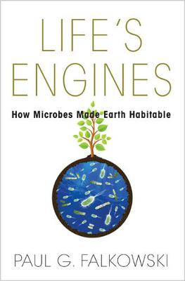 Life's Engines by Paul G. Falkowski