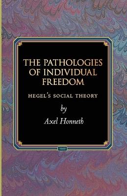 Pathologies of Individual Freedom book