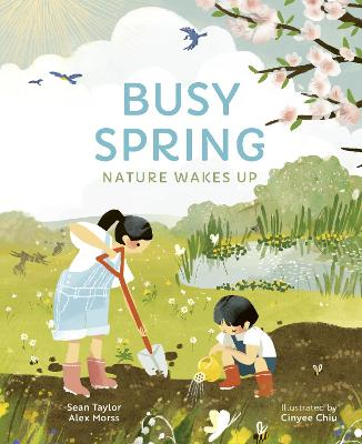Busy Spring: Nature Wakes Up book