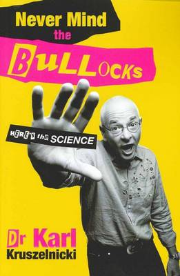 Never Mind the Bullocks, Here's the Science book