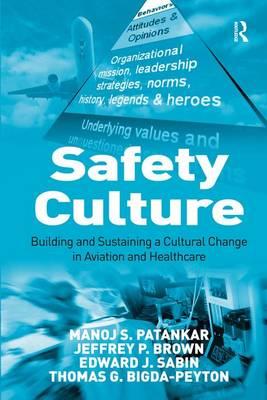 Safety Culture by Manoj S. Patankar