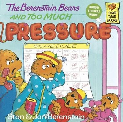 Berenstain Bears and Too Much Pressure by Stan And Jan Berenstain Berenstain