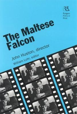 Maltese Falcon by William Luhr