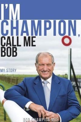 I'm Champion, Call Me Bob book
