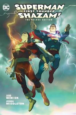 Superman/Shazam!: First Thunder: Deluxe Edition book