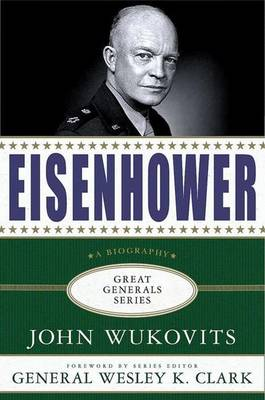 Eisenhower by John Wukovits