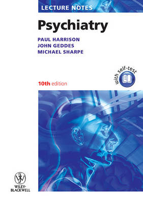 Lecture Notes: Psychiatry by Paul J. Harrison
