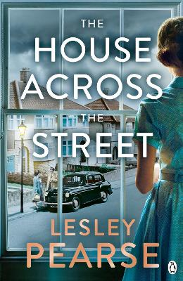 The The House Across the Street by Lesley Pearse