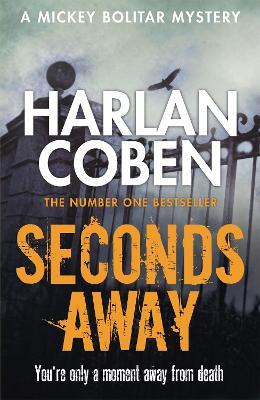 Seconds Away by Harlan Coben