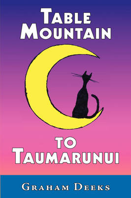 Table Mountain to Taumarunui book