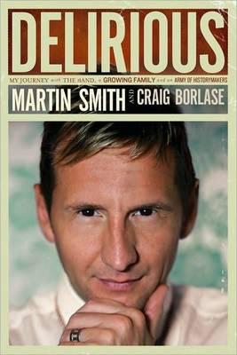 Delirious by Martin Smith