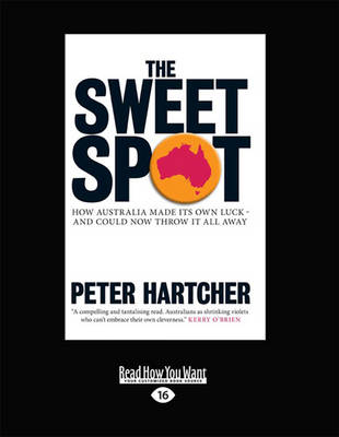 The Sweet Spot by Peter Hartcher