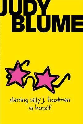 Starring Sally J. Freedman as Herself by Judy Blume