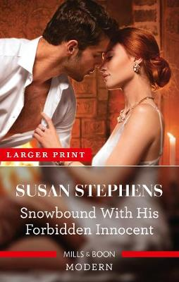Snowbound with His Forbidden Innocent by Susan Stephens