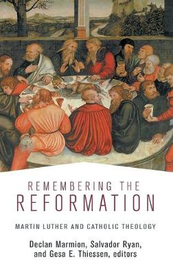 Remembering the Reformation by Declan Marmion