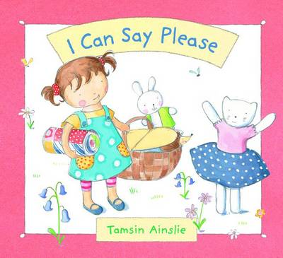 I Can Say Please by Tamsin Ainslie