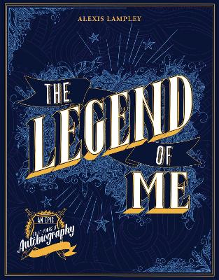 The Legend of Me by Alexis Lampley