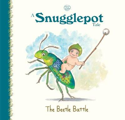 A Snugglepot Tale: The Beetle Battle by May Gibbs