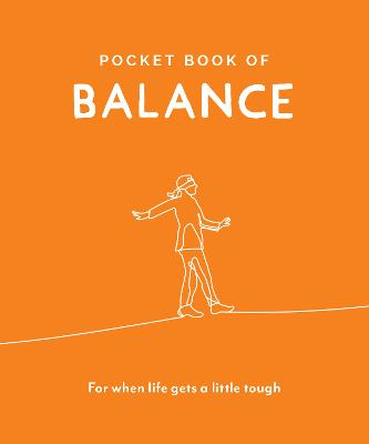 Pocket Book of Balance: For When Life Gets a Little Tough book