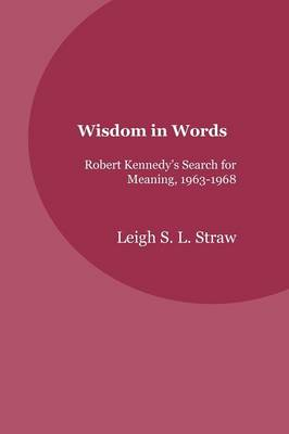 Wisdom in Words by Leigh S. L. Straw